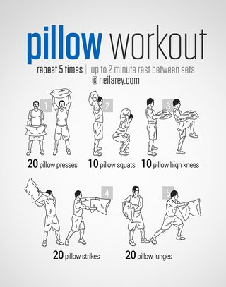 An image of exercises using a pillow. Repeat 5 times and rest for 2 minutes between sets. Raise the pillow above your head and down again 20 times, squat with the pillow behind your neck 10 times, hold the pillow in front of you and raise your knees to touch the pillow 10 times. Strike the pillow away from you 20 times. Lunge with the pillow in front of you 20 times.