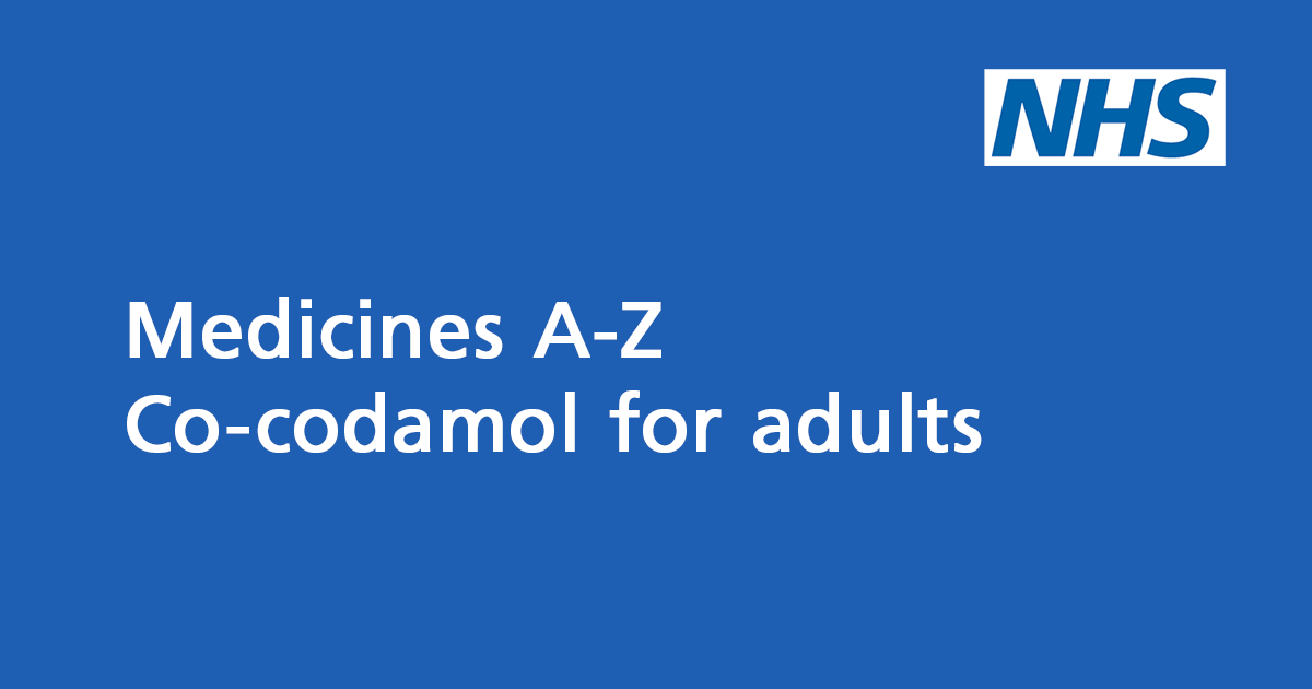 Co-codamol for adults: painkiller containing paracetamol and