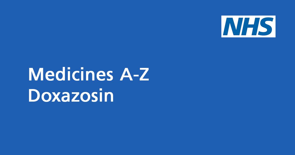 Doxazosin: medicine to treat high blood pressure - NHS