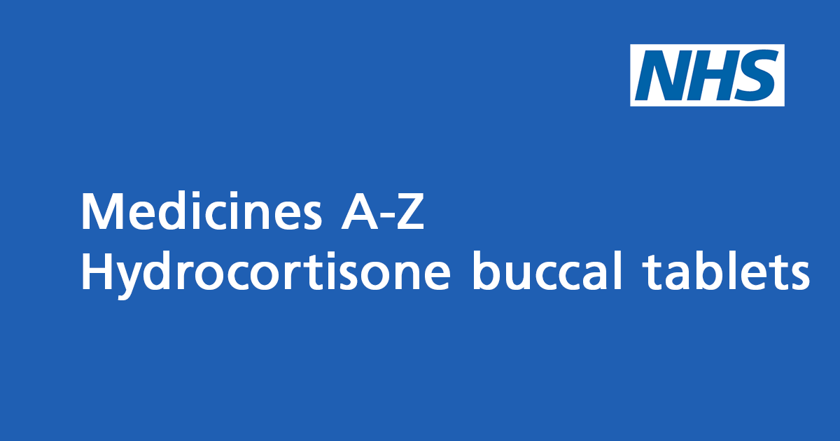 Hydrocortisone buccal tablets: steroid for mouth ulcers - NHS