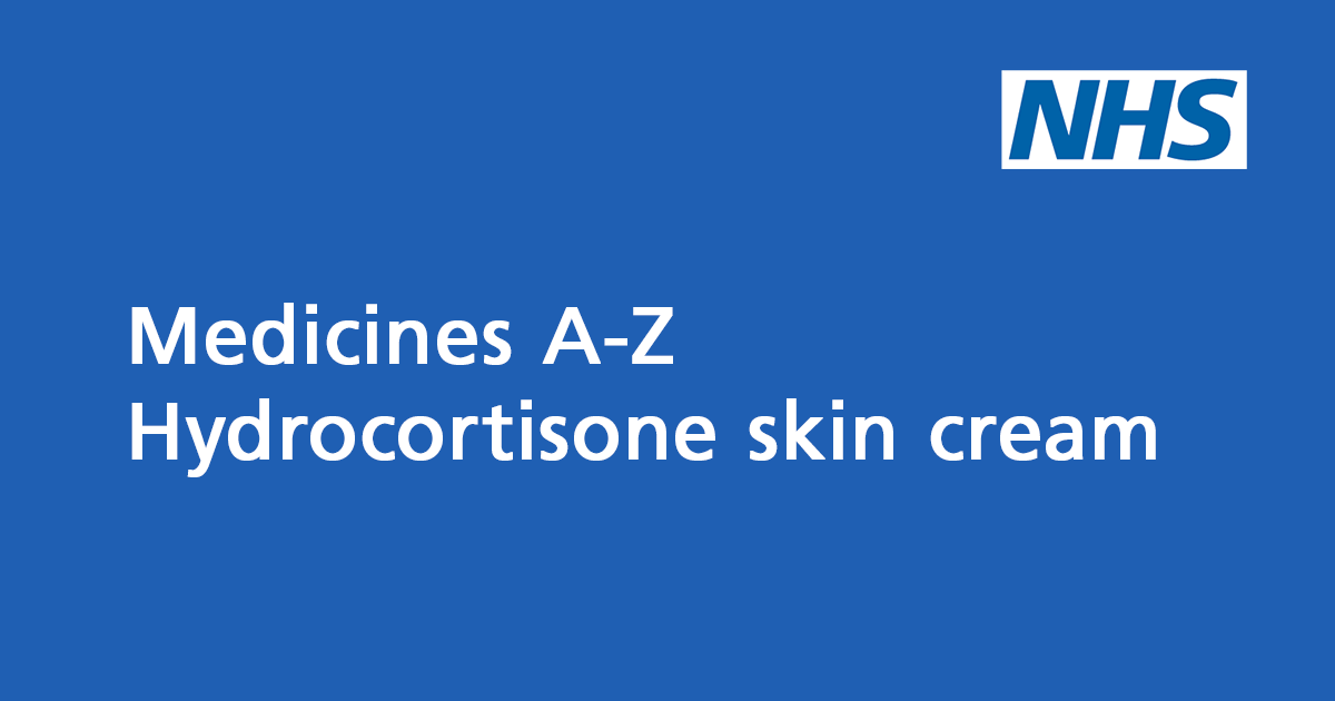 Hydrocortisone cream: a steroid medicine - NHS