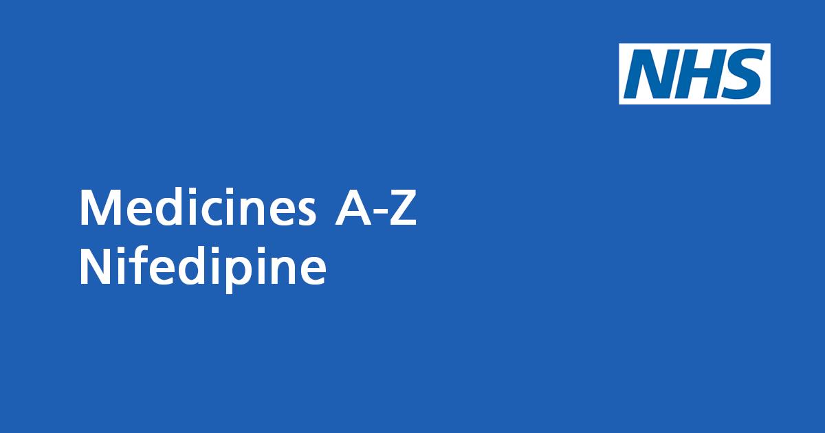 Nifedipine: medicine to treat high blood pressure