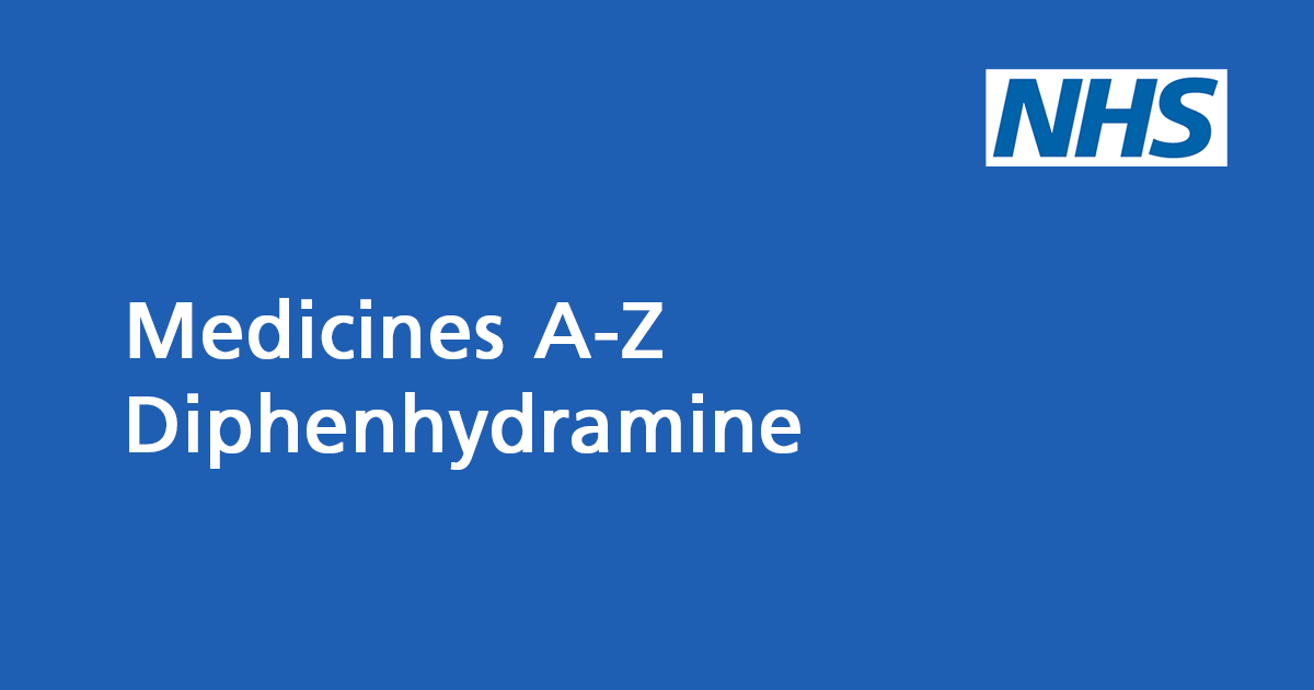 Diphenhydramine (including Nytol Original & Histergan